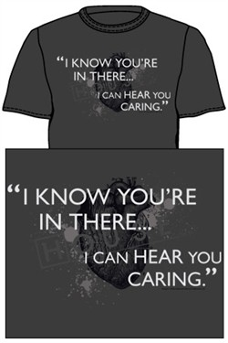 House MD I Hear You Caring T-Shirt